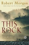 This Rock by Robert Morgan
