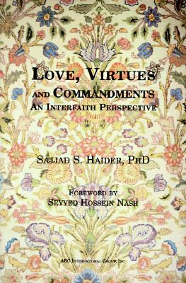 Love, Virtues and Commandments: An Interfaith Perspective