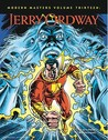 Modern Masters Volume 13: Jerry Ordway: Jerry Ordway v. 13 (Modern Masters (TwoMorrows Publishing))
