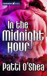 In the Midnight Hour by Patti O'Shea