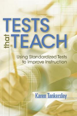Tests That Teach by Karen Tankersley