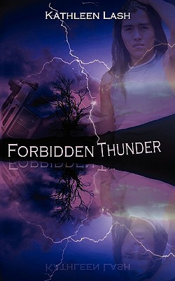 Forbidden Thunder by Kathleen Lash