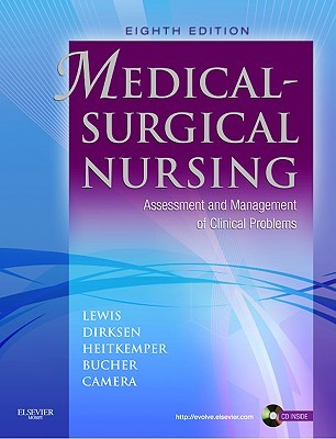 Medical-Surgical Nursing: Assessment and Management of Clinical Problems, 8th Edition