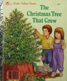 The Christmas Tree That Grew