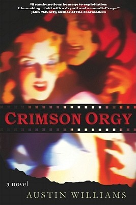 Crimson Orgy by Austin Williams
