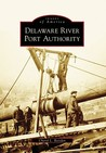 Delaware River Port Authority (Images of America: New Jersey)