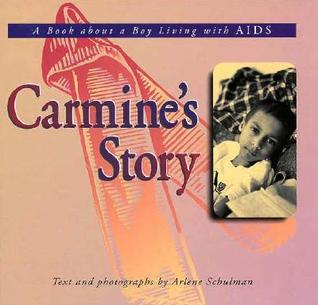 Carmine's Story: A Book about a Boy with AIDS