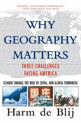 Why Geography Matters by H.J. de Blij