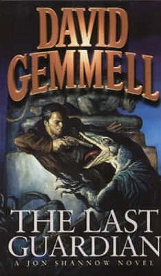 The Last Guardian by David Gemmell