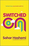 Switched on by Sahar Hashemi