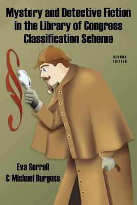 Mystery and Detective Fiction in the Library of Congress Clas... by Eva Sorrell