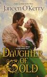 Daughter of Gold by Janeen O'Kerry