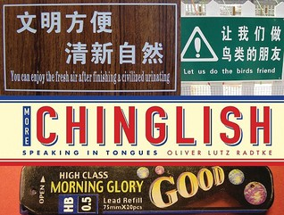 More Chinglish by Oliver Lutz Radtke