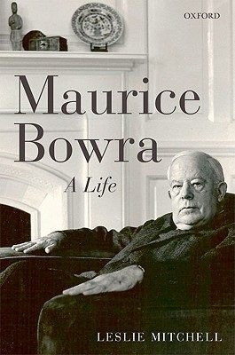 Maurice Bowra by L.G. Mitchell