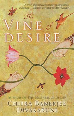 The Vine Of Desire (Anju and Sudha, #2)