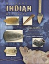 Ancient Indian Artifacts, Volume 1: Introduction to Collecting