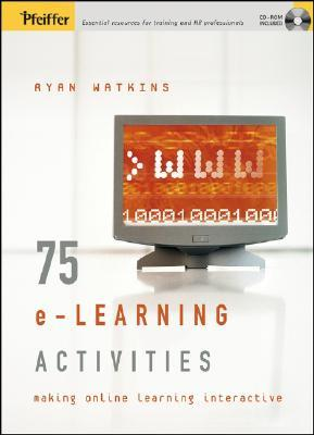 75 E-Learning Activities by Ryan Watkins