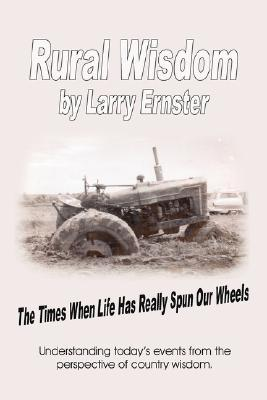 Rural Wisdom: The Times When Life Has Really Spun Our Wheels