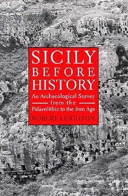 Sicily Before History by Robert Leighton