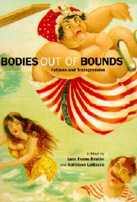 Bodies out of Bounds by Jana Evans Braziel