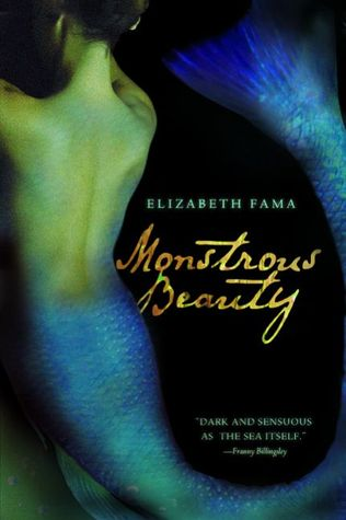 Monstrous Beauty by Elizabeth Fama