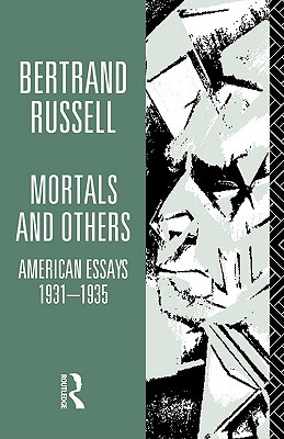 Mortals and Others 1: American Essays 1931-35