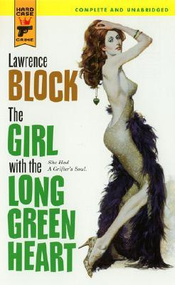 The Girl with the Long Green Heart (Hard Case Crime #14)