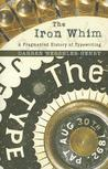 The Iron Whim: A Fragmented History of Typewriting