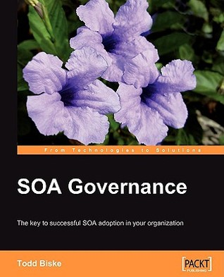 Soa Governance by Todd Biske