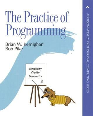 The Practice of Programming by Brian W. Kernighan