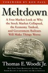 Meltdown by Thomas E. Woods Jr.