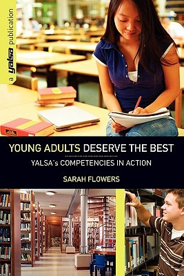 Young Adults Deserve the Best by Sarah Flowers