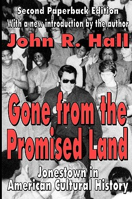 Gone from the Promised Land by John R. Hall