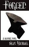 Forged (A Hammer Novel)