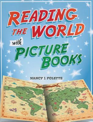 Reading the World with Picture Books by Nancy Polette