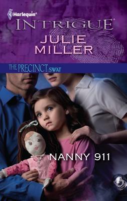 Nanny 911 (The Precinct by Julie Miller