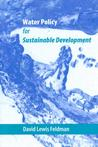Water Policy for Sustainable Development