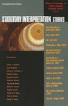 Statutory Interpretation Stories (Stories (Foundation Press))