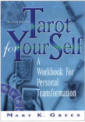 Tarot for Your Self by Mary K. Greer