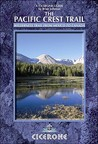 Cicerone Guide: The Pacific Crest Trail: A Long Distance Footpath Through California, Oregon and Washington