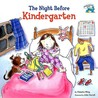 The Night Before Kindergarten (Reading Railroad Books)