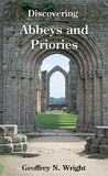 Discovering Abbeys and Priories