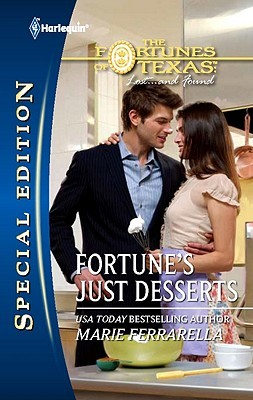 Fortune's Just Desserts by Marie Ferrarella
