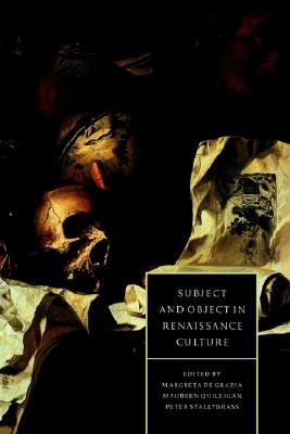 Subject And Object in Renaissance Culture