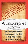 Agelations: Unlocking the Secret Strategies of the Rich to Help You Succeed in Business and in Life