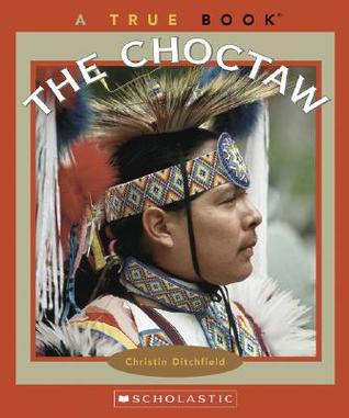 The Choctaw by Christin Ditchfield