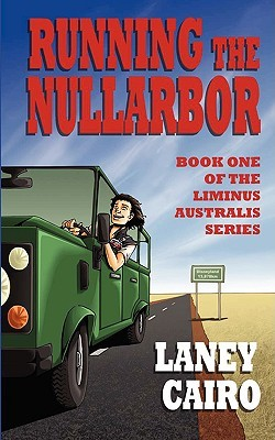 Running the Nullarbor Laney Cairo