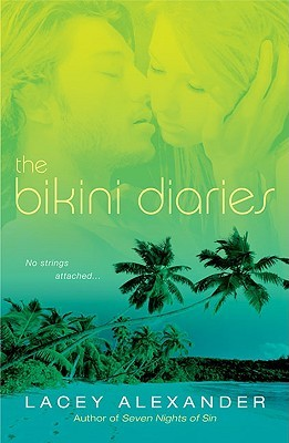 The Bikini Diaries by Lacey Alexander