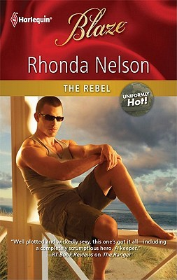 The Rebel by Rhonda Nelson