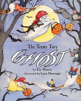The Teeny Tiny Ghost by Kay Winters